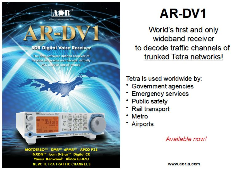 AR-DV1 World's first and only sideband receiver to decode traffic channels of trunked Tetra networks!